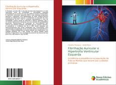 Обложка Fibrilhação Auricular e Hipertrofia Ventricular Esquerda