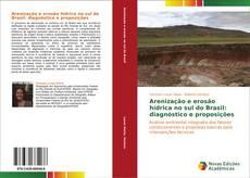 Portada del libro de Arenização e erosão hídrica no sul do Brasil: diagnóstico e proposições