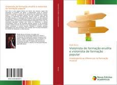 Bookcover of Violonista de formação erudita e violonista de formação popular