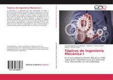 Portada del libro de Tópicos de Ingeniería Mecánica I