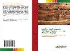 Capa do livro de A defesa dos Interesses Individuais Homogêneos pelo Ministério Público