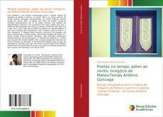 Borítókép a  Poetas no tempo, pólen ao vento: Gregório de Matos/Tomás Antônio Gonzaga - hoz