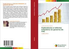 Portada del libro de Federalismo e reforma tributária no governo de FHC