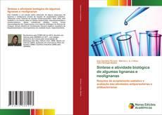 Bookcover of Síntese e atividade biológica de algumas lignanas e neolignanas