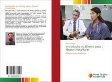 Capa do livro de Introdução ao Direito para o Gestor Hospitalar