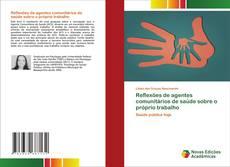 Bookcover of Reflexões de agentes comunitários de saúde sobre o próprio trabalho