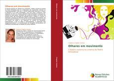 Capa do livro de Olhares em movimento