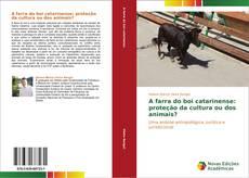 Bookcover of A farra do boi catarinense: proteção da cultura ou dos animais?