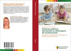 Bookcover of Políticas públicas abordando as defasagens de escolarização