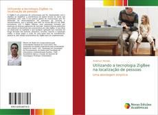 Portada del libro de Utilizando a tecnologia ZigBee na localização de pessoas