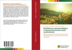 Bookcover of Resiliência socioecológica e desenvolvimento local sustentável: