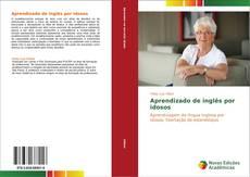 Bookcover of Aprendizado de inglês por idosos