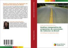 Capa do livro de Análise comparativa de programas de concessão de rodovias no Brasil
