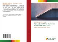 Portada del libro de Aplicação de Séries Temporais a Dados Meteorológicos