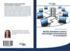 NoSQL datubāzes sistēmu tehnoloģiju sistematizācija un izvērtējums kitap kapağı