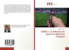 Buchcover von CANAL+, la référence du sport à la télévision française