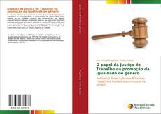 Borítókép a  O papel da Justiça do Trabalho na promoção da igualdade de gênero - hoz