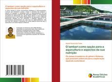 Bookcover of O lambari como opção para a aquicultura e aspectos da sua nutrição