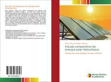 Bookcover of Estudo comparativo da energia solar fotovoltaica: