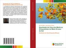 Copertina di Qualidade de Vida dos Médicos Ortopedistas do Mato Grosso do Sul