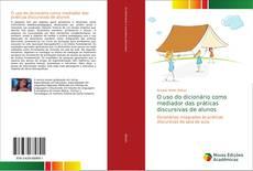 Portada del libro de O uso do dicionário como mediador das práticas discursivas de alunos