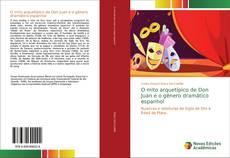 Обложка O mito arquetípico de Don Juan e o gênero dramático espanhol