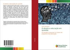 Bookcover of O direito a educação em questão