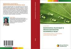 Copertina di Autonomia municipal e desenvolvimento econômico local