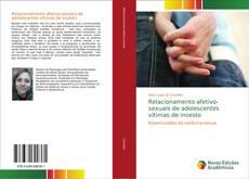 Couverture de Relacionamento afetivo-sexuais de adolescentes vítimas de incesto
