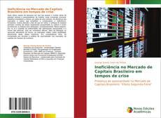Capa do livro de Ineficiência no Mercado de Capitais Brasileiro em tempos de crise