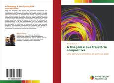 Capa do livro de A Imagem e sua trajetória compositiva