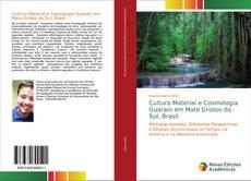 Capa do livro de Cultura Material e Cosmologia Guarani em Mato Grosso do Sul, Brasil