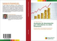 Capa do livro de Avaliação de desempenho por indicadores no setor financeiro
