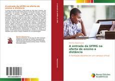 Buchcover von A entrada da UFMG na oferta de ensino a distância