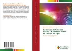 Capa do livro de Cadernos de Ciências Penais - Reflexões sobre as teorias do tipo