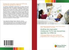 Capa do livro de Análise do marcador molecular FLT3 nas leucemias agudas na infância