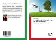 Il D. LGS. N. 231/2001 alla prova dei reati ambientali kitap kapağı