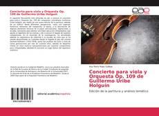 Portada del libro de Concierto para viola y Orquesta Op. 109 de Guillermo Uribe Holguín