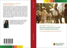 Borítókép a  Direitos coletivos à luz do novo constitucionalismo - hoz