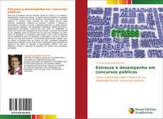 Buchcover von Estresse e desempenho em concursos públicos