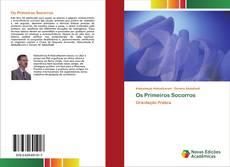 Bookcover of Os Primeiros Socorros
