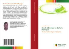 Bookcover of Saude e Doença na Cultura Nyungwe