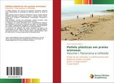 Borítókép a  Pellets plásticos em praias arenosasVolume I: Panorama e reflexão - hoz