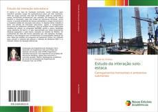 Capa do livro de Estudo da interação solo-estaca