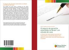 Capa do livro de O seguro de garantia estendida no Brasil: um estudo de caso