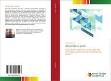 Bookcover of Atraindo o pork: