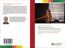 Capa do livro de Ativismo Judicial ou Hermenêutica Constitucional