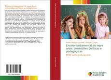Borítókép a  Ensino fundamental de nove anos: dimensões políticas e pedagógicas - hoz