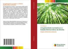 Capa do livro de A legitimidade normativa e o Estado Democrático de Direito
