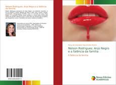 Nelson Rodrigues: Anjo Negro e a falência da família kitap kapağı